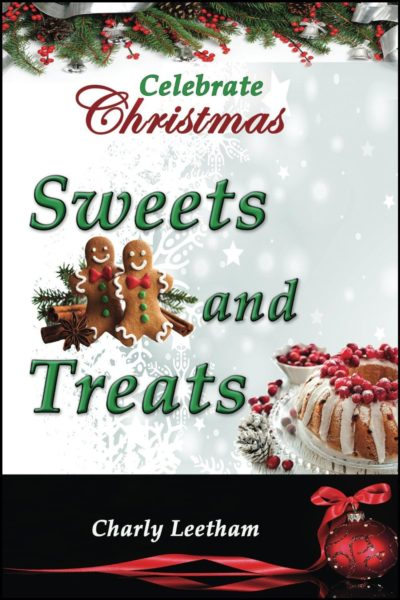 Celebrate Christmas: Sweets and Treats