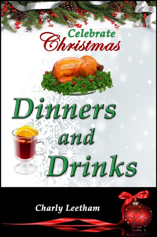 Celebrate Christmas: Dinners and Drinks