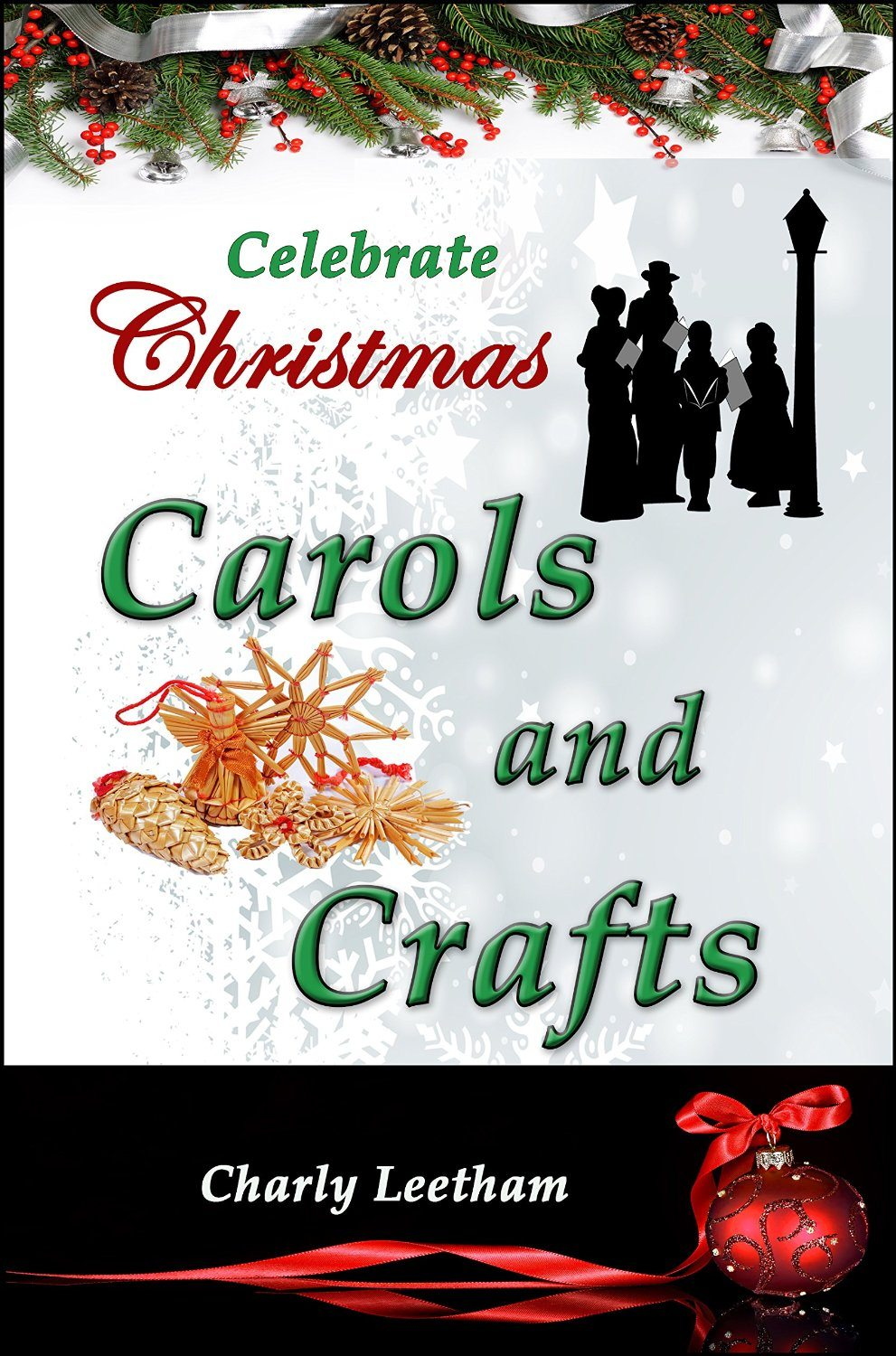 Things To Ask For Christmas.Celebrate Christmas Carols And Crafts The Celebrate Christmas Collection Book 3